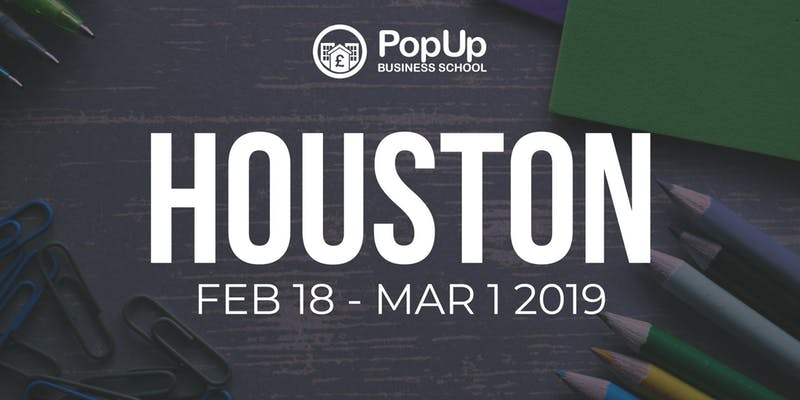 Houston – PopUp Business School | Making Money From Your Passion